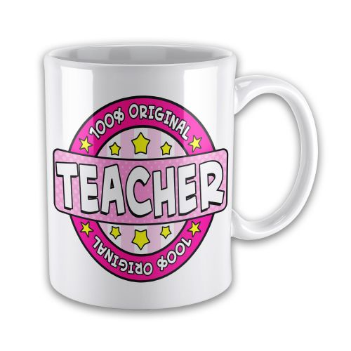 100% Original Teacher Novelty Gift Mug - Pink